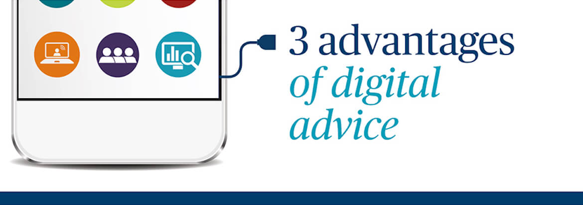 3 advantages of digital advice